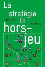 Couverture de La Strategie Du Hors-Jeu