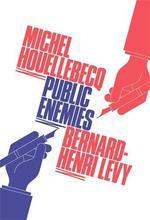 Vente Livre Numérique : Public Enemies  - Michel Houellebecq
