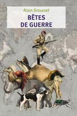 Vente Livre Numérique : Bêtes de guerre  - Alain Grousset