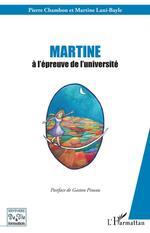 Martine à l'épreuve de l'université  - Martine Lani-Bayle - Martine Lani-Bayle - Pierre Chambon - Martine LANI-BAYLE - Pierre Chambon