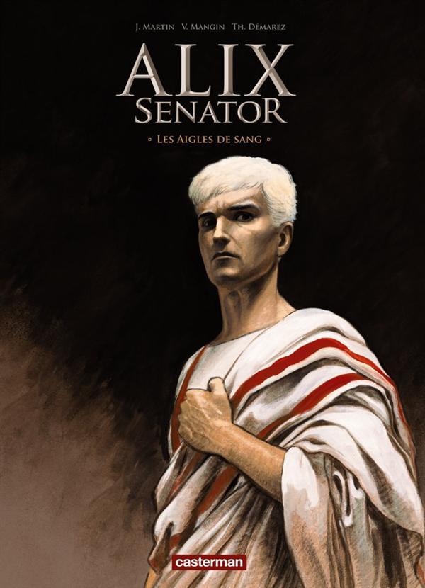 Alix Senator T.1 ; les aigles de sang