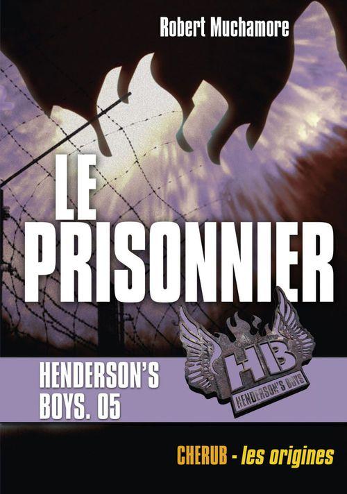 Henderson's boys poche t.5 ; le prisonnier
