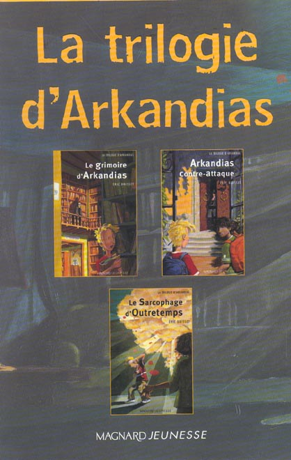 Arkandias ; COFFRET INTEGRALE T.1 A T.3