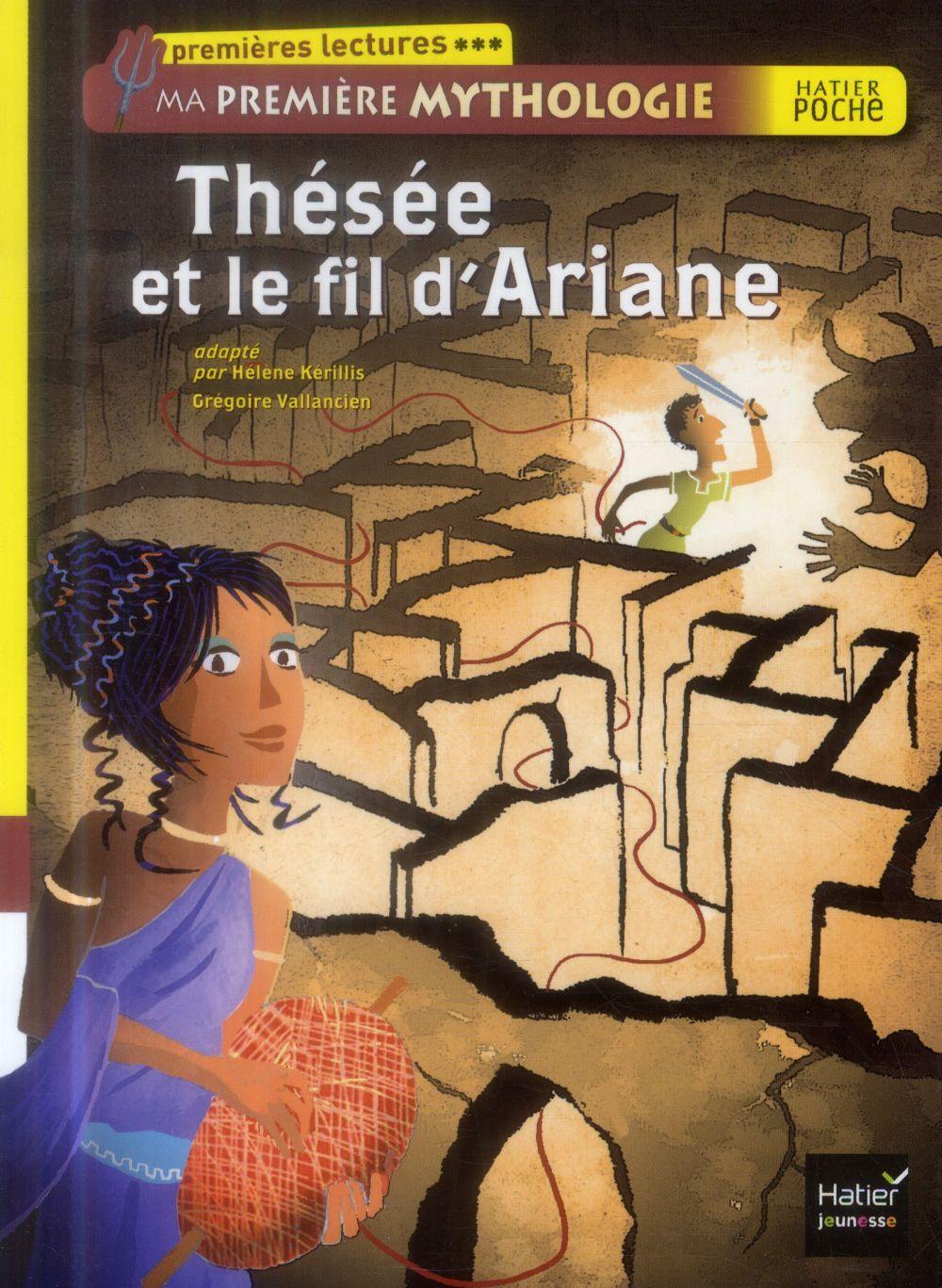 Ma première mythologie ; Thésée et le fil d'Ariane