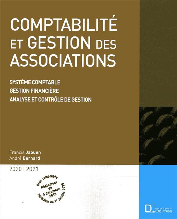comptabilité et gestion des associations ; système comptable, gestion financière, analyse et contrôle de gestion (édition 2019/2020)