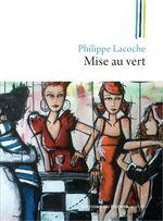 Vente Livre Numérique : Mise au vert  - Philippe Lacoche