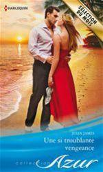 Vente EBooks : Une si troublante vengeance  - Julia James