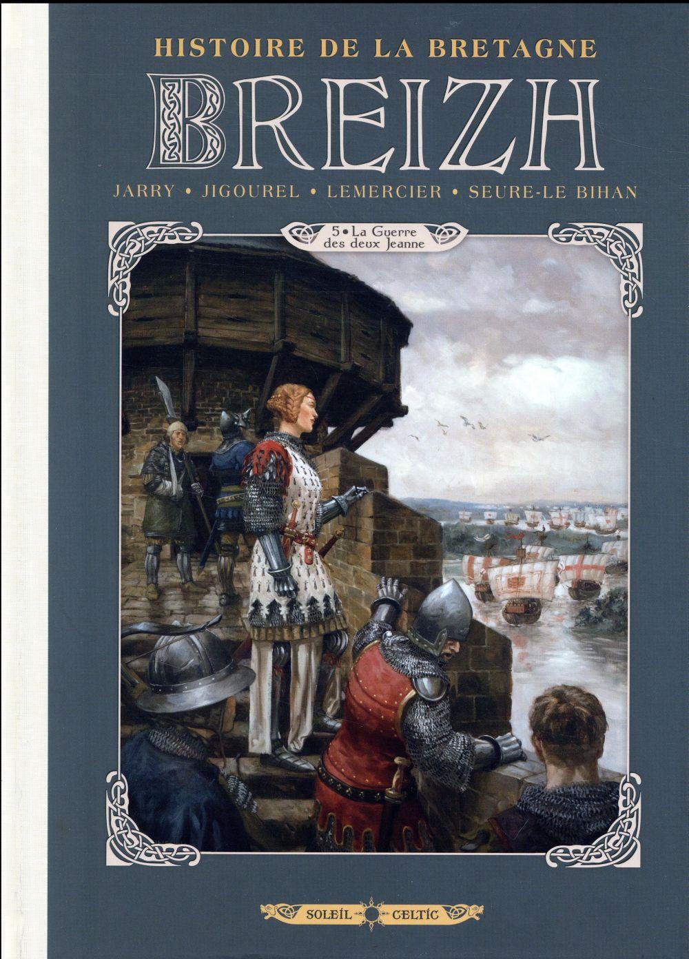 Breizh ; histoire de la Bretagne T.5 ; la guerre des deux jeanne