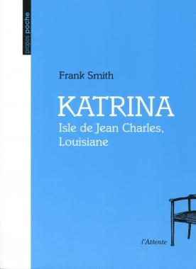 Katrina ; Isle de Jean Charles, Louisiane
