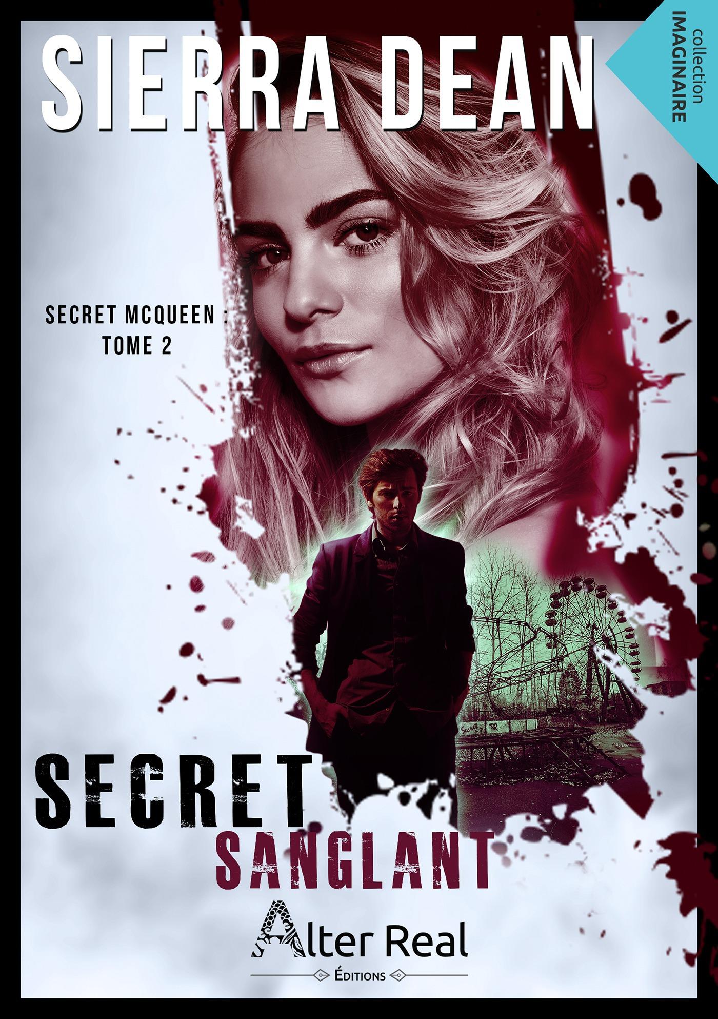 Secret McQueen t.2 ; secret sanglant