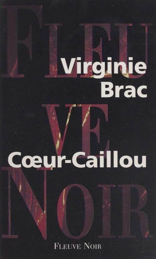 Coeur caillou  - Virginie Brac