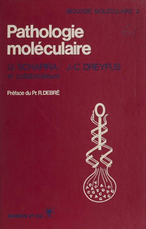 Pathologie moléculaire