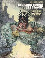 Vente EBooks : La grande guerre des crayons : les noirs dessins de la propagande en 1914-18  - Jean-Pierre Auclert