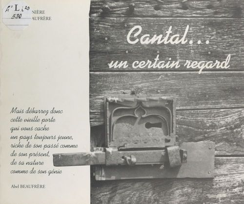 Cantal, un certain regard