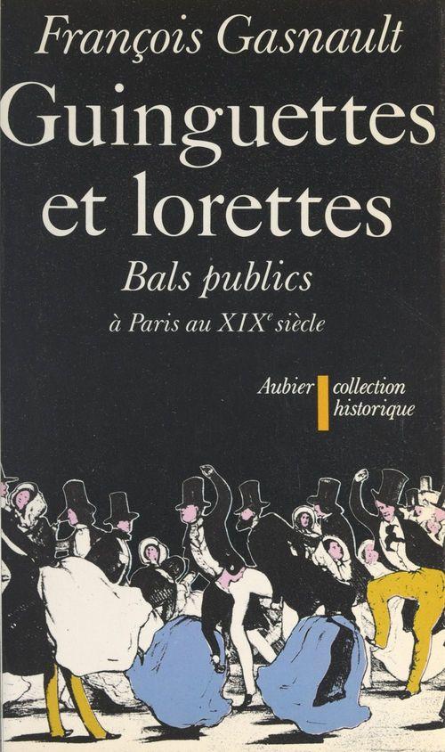 Guinguettes et lorettes