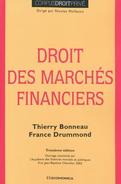 Droit des marchés financiers (3e édition)