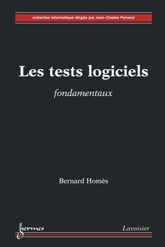 Les Tests Logiciels Fondamentaux