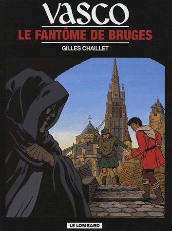 Vasco t.15 ; le fantôme de Bruges