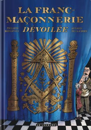 LA FRANC-MACONNERIE DEVOILEE