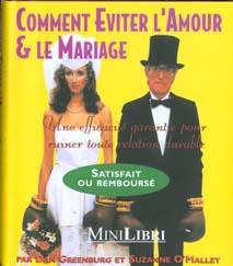 Comment eviter l'amour et le mariage