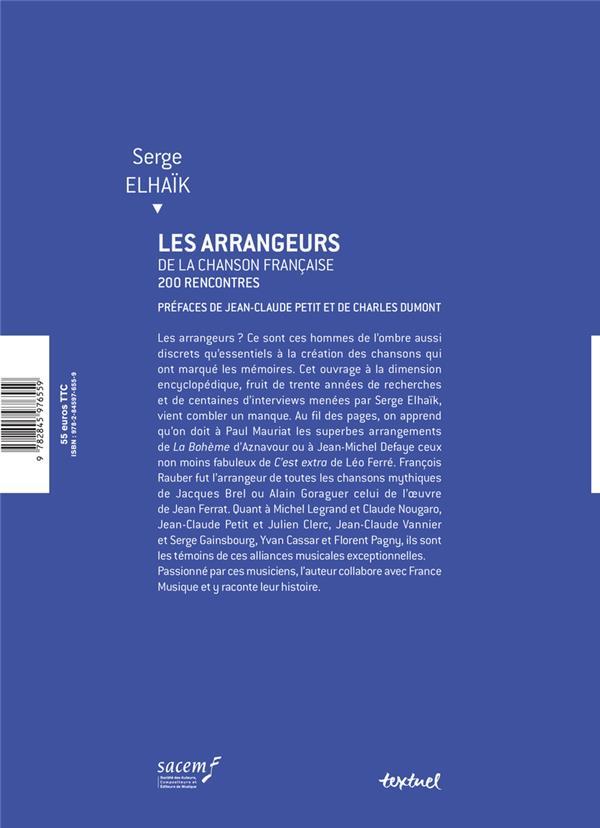 Les arrangeurs de la chanson française ; 200 rencontres