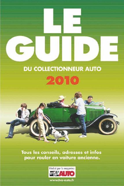 Le guide du collectionneur auto (édition 2010)