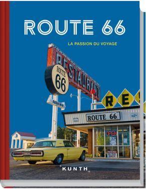 route 66 ; la passion du voyage