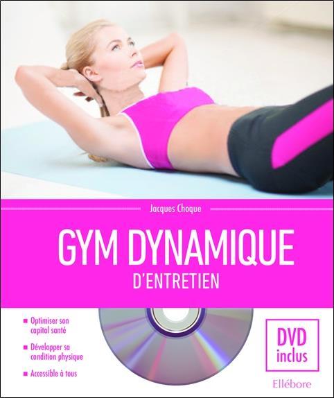 Gym dynamique d'entretien