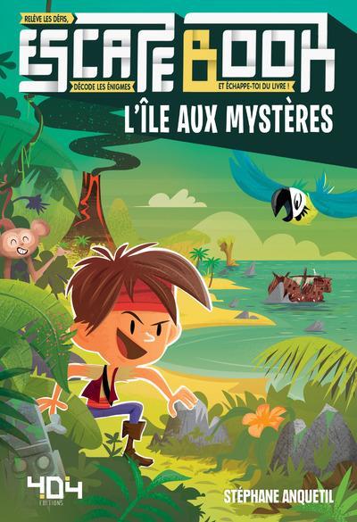 Escape book ; l'île aux mystères