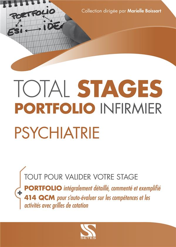 Total stages - portfolio infirmier ; psychiatrie ; tout pour valider votre stage