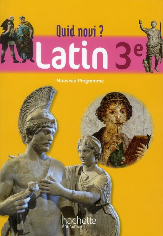 Quid Novi ?; Latin ; 3eme ; Livre De L'Eleve (Editon 2012)