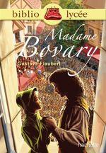 Bibliolycée - Madame Bovary, Gustave Flaubert  - Gustave Flaubert - Isabelle De Lisle