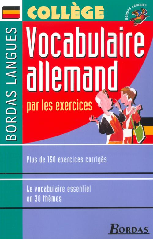 Vocabulaire allemand par les exercices (édition 2002)
