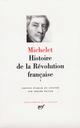 HISTOIRE DE LA REVOLUTION FRANCAISE (TOME 1-AVRIL 1789 - NOVEMBRE 1792)  -  1789-1792