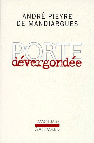 PORTE DEVERGONDEE