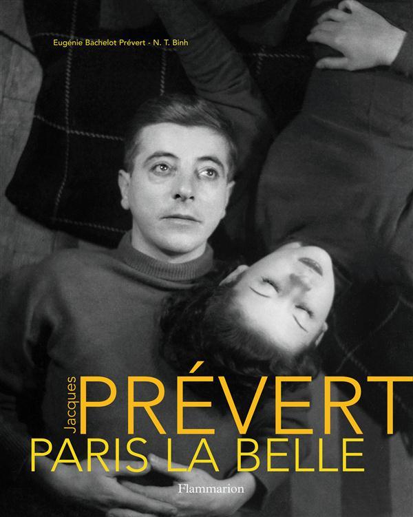 Paris la belle ; Prévert