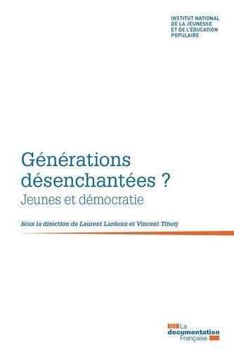 Générations désenchantées ? jeunes et démocratie