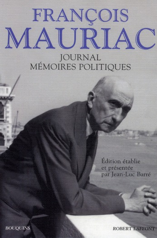 Journal ; mémoires politiques