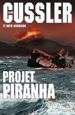 Vente EBooks : Projet Piranha  - Boyd Morrison - Clive Cussler