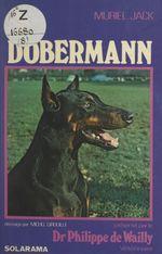 Le dobermann  - Muriel Jack