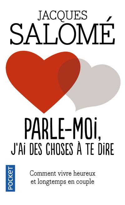 PARLE-MOI  -  J'AI DES CHOSES A TE DIRE