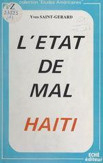 Vente Livre Numérique : L'état de mal en Haïti  - Yves Saint-Gérard