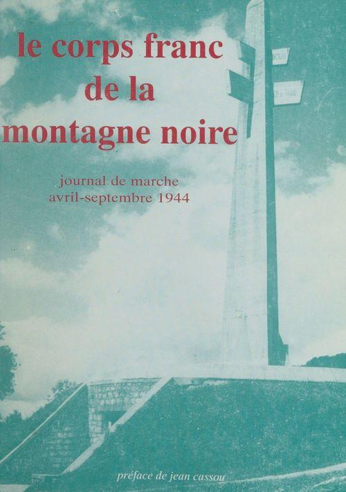 Le Corps franc de la Montagne noire  - Roger Mompezat