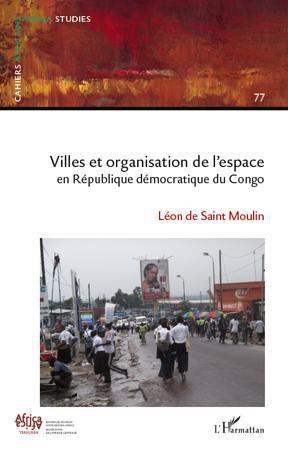 Villes et organisation de l'espace en République Démocratique du Congo