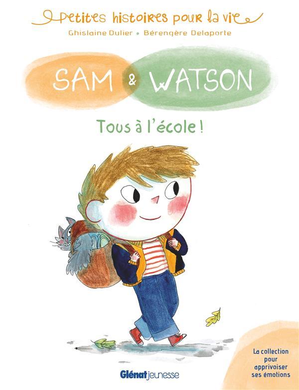 SAM et WATSON TOUS A L'ECOLE !