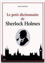 Le dictionnaire Sherlock Holmes