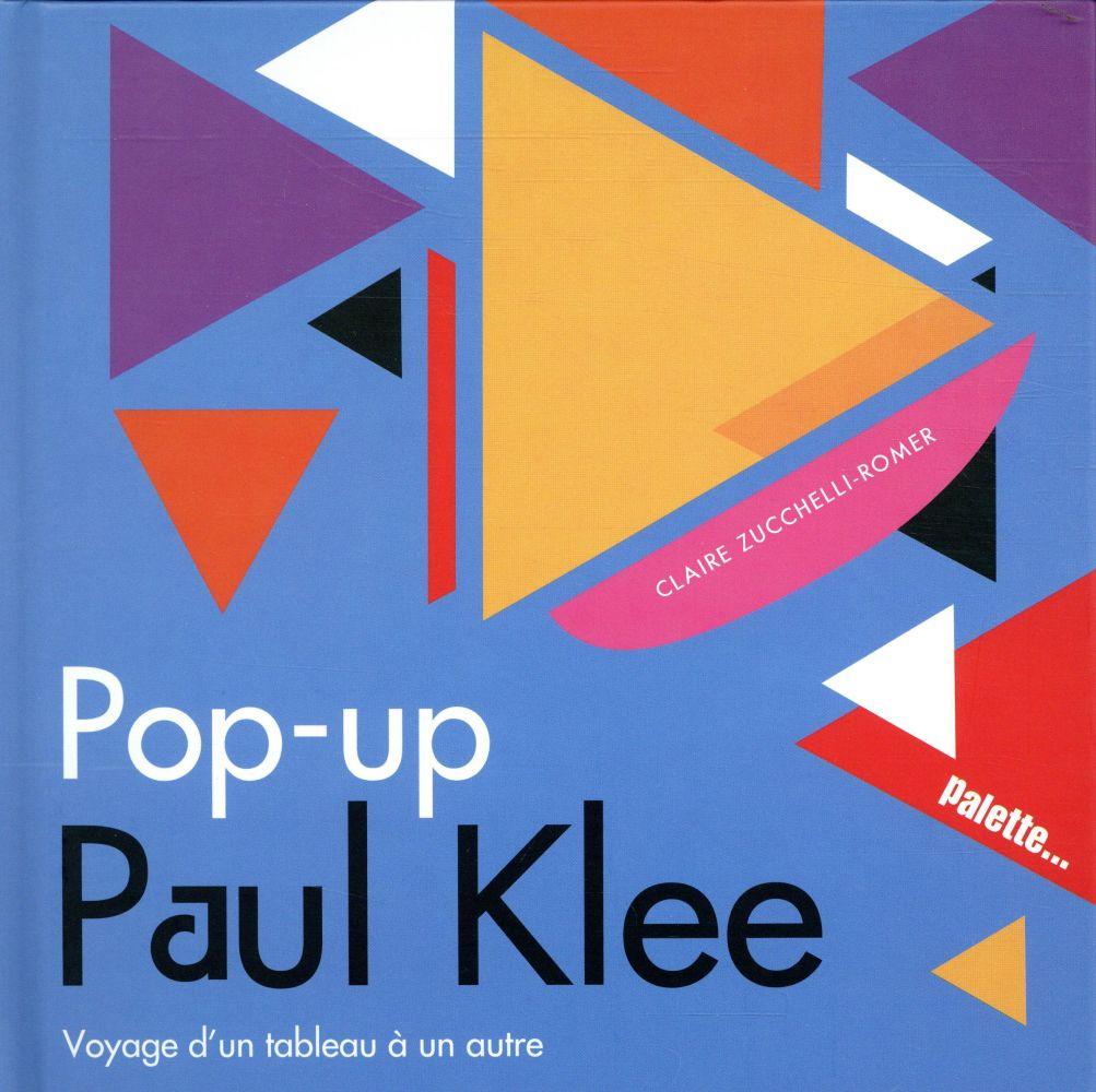 Pop-up Paul Klee ; voyage d'un tableau à un autre