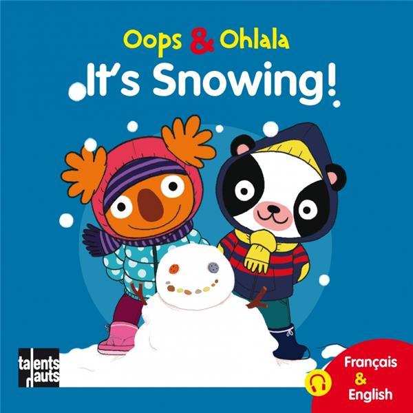 OOPS ET OHLALA  -  IT'S SNOWING