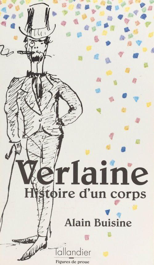 Verlaine : histoire d'un corps