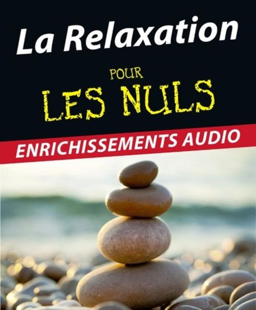 La Relaxation Pour les Nuls